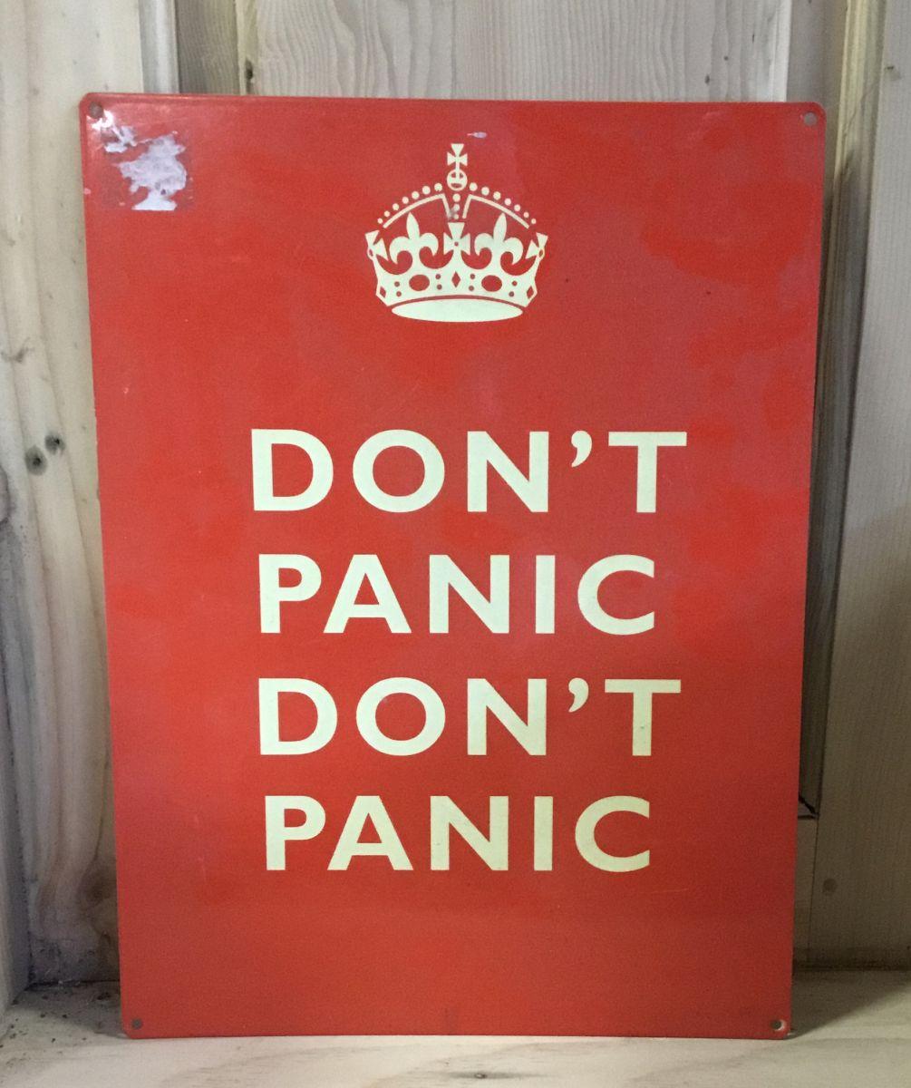 Don't Panic Don't Panic Sign